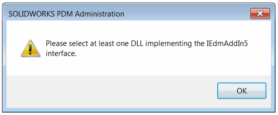 Please select at least one DLL implementing the IEdmAddIn5 interface